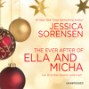 The Ever After of Ella and Micha by Jessica Sorensen, Read by Jeremy Arthur and Chelsea Hatfield