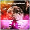 Lysergic Sessions - 004 (Progressive/Psy-Trance Mix) FREE DOWNLOADS