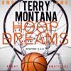 Download Terry Montana- Hoop Dreams Mp3