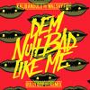 Gully Bop - Dem Nuh Bad Like Me - Kalibandulu & Walshy Fire Remix (Radio Version)