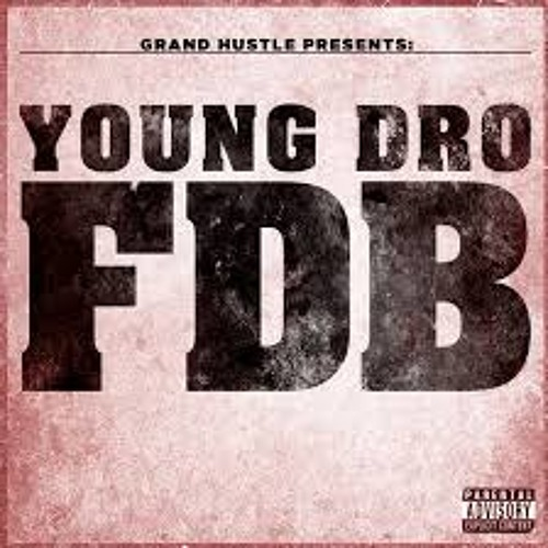 Young Dro - F.D.B.(Saleh Beats Trap Remix)