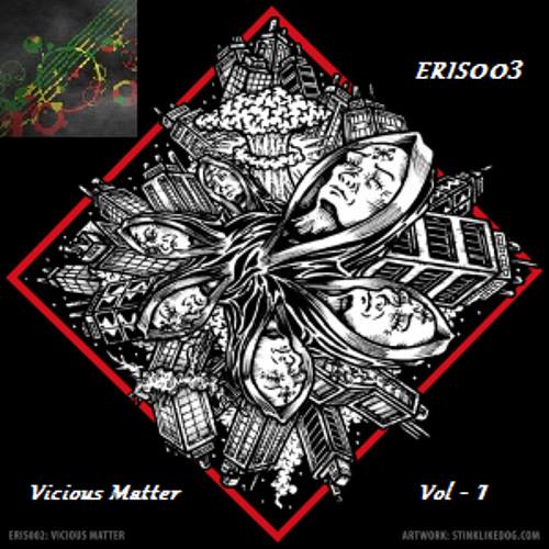 Vicious Matter - Ready Ready (ERIS003)