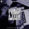 Nipsey Hussle (Ft. Rick Ross) - 1 Hunnit A Show