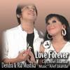 Ria Mustika & Dendra - Love Forever [cipt. Arief Iskandar]