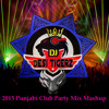 2015 punjabi Club  mix patiala peg  taara  diljit dosanjh ssb various djs EDM trap new Bhangra