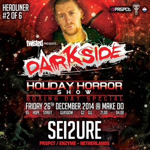 Motormouth Podcast 002 - SEI2URE - Darkside: Holiday Horror Show Mix#1