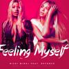 Nicki Minaj - Feeling Myself feat Beyoncé.