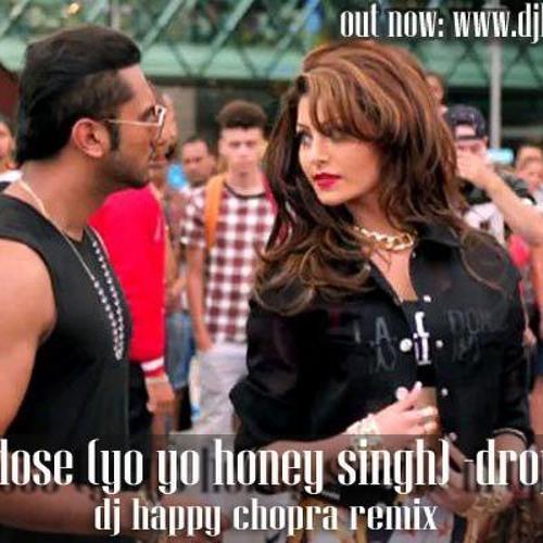 Love Dose - Remix - Yo Yo Honey Singh - Dj Happy Chopra Remix