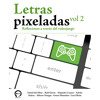 Letras Pixeladas 2 - Music Trailer