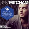 Sam Mitcham LIVE From The Godskitchen Arena, Global Gathering, Friday 25th July 2014, 2am - 3am.