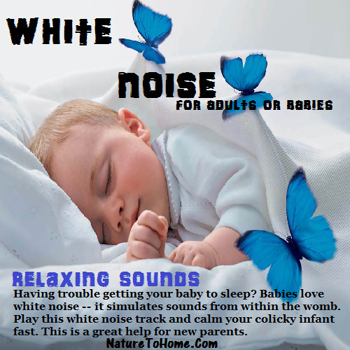 Baby's White Noise - Relaxing And Calming Baby Sound For