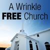 12/07/14 - Wrinkle Free Church