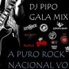 A VECES VUELVO (A Puro Rock Nacional) - Dj Pipo Gala Mixer - CATUPECU MACHU