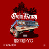 Rich The Kid - Goin Krazy Ft. YG (Prod By KE)