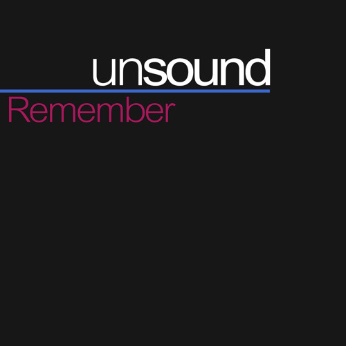 unsound - Remember