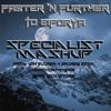 Faster 'N Further to Eiforya (SP3CIALIST Mashup)