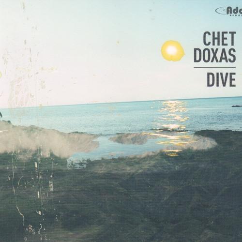 "Chet Doxas ""Dive"""