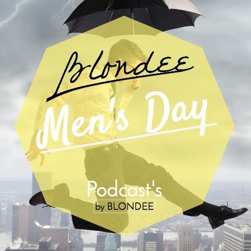 Blondee - Men's Day
