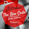 Blondee - The Bro Code (Ladys Edition)