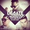 Yandel Featuring D.OZi & Reykon - Dejate Amar (Official Remix)
