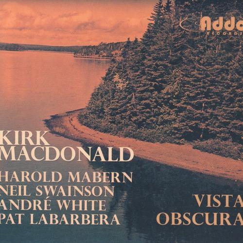 """Kirk MacDonald """"Vista Obscura"""""""