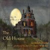 The Old House Ep 1