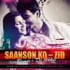 Saason Ko - ZiD (Remix) - DJ Akkii _TG