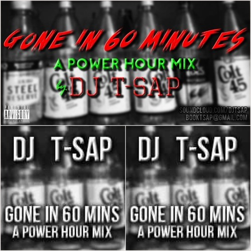 DJ T-Sap's Gone in 60 Minutes   A POWER HOUR MiX (Drinking