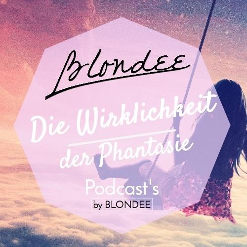 Blondee - Die Wirklichkeit der Phantasie