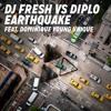 DJ Fresh VS Diplo Feat. Dominique Young Unique - Earthquake