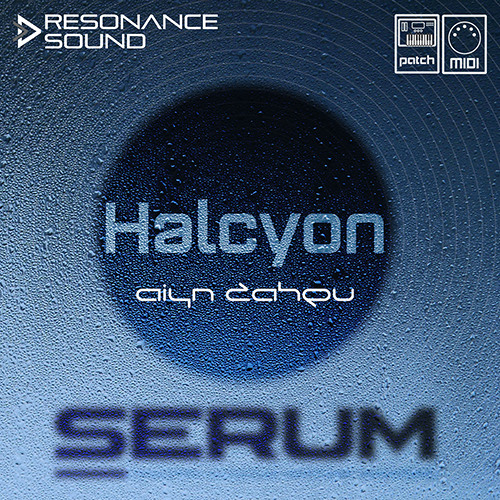 Aiyn Zahev Sounds - Halcyon For Serum