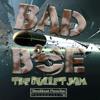 BadboE - The Bullet Jam [Free Download]