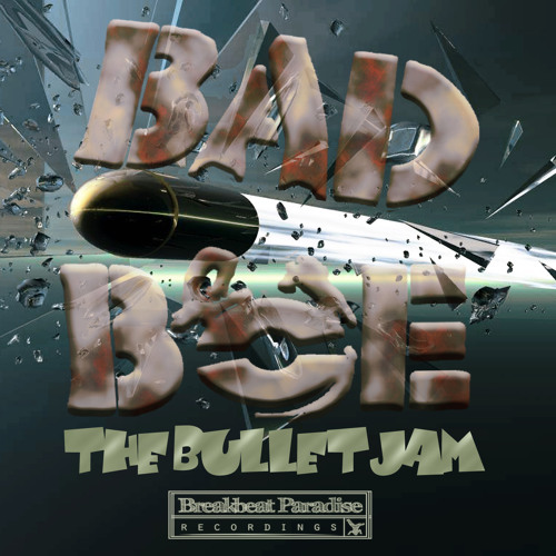 BadboE - The Bullet Jam [Free Download]