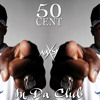 50 Cent - In Da Club (Naxsy & Rolf Dyman Remix)