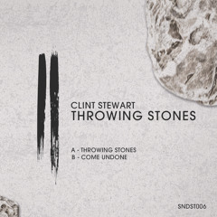 Clint Stewart - Throwing Stones