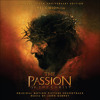 Resurrection Choir (Expanded Edition)- The Passion Of The Christ