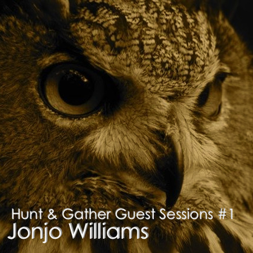 Hunt & Gather Guest Sessions #1