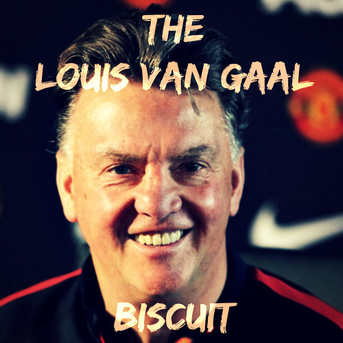 The Louis Van Gaal Biscuit