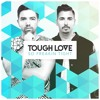 Tough Love - So Freakin Tight (Radio Edit)