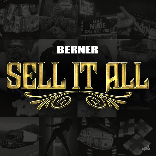 Berner - Sell It All