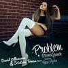 Ariana Grande ft. Iggy Azalea - Problem (David Villanueva & Cristian Tomas Remix)[FREE DOWNLOAD]