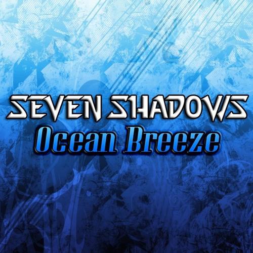 Seven Shadows - Ocean Breeze (DRmusic Exclusive)