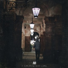 If Tomorrow Never Comes (Feat. Phora & Eskupe)