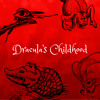 Dracula's Childhood (pre-release) MP3 - Download it!