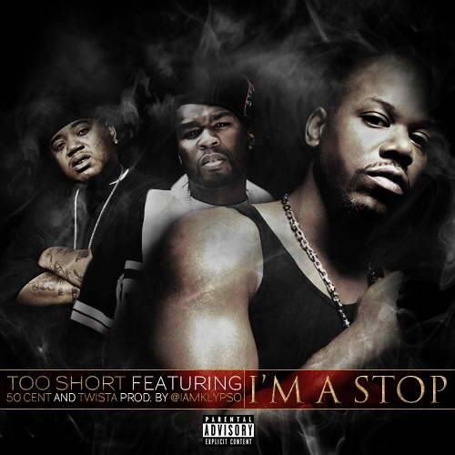 I'm A Stop (feat. 50 Cent, Twista & Devin The Dude)