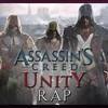 ASSASSIN'S CREED UNITY RAP-La Rage Du Peuple-Keyblade