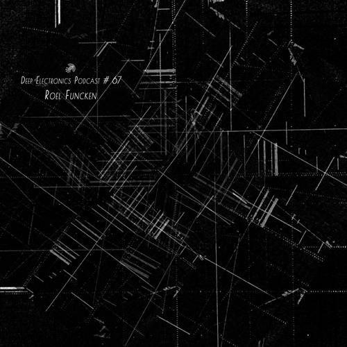 Deep Electronics Podcast # 67 - Roel Funcken