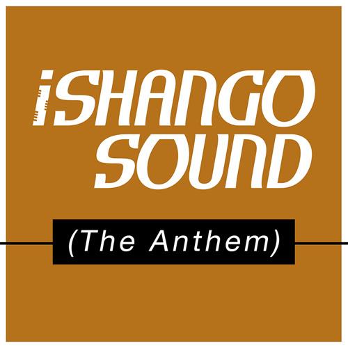 iShango Sound (The Anthem)