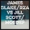 Take a fall for me- James Blake/RZA VS Love Rain- Jill Scott/MosDef Mashup
