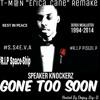 """T-M@N """"Erica Cane"""" Speaker Knockerz Remake#S.S4E.V.A"""